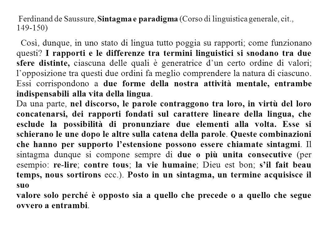 Ferdinand de Saussure, Sintagma e paradigma (Corso di linguistica generale, cit., 149-150)