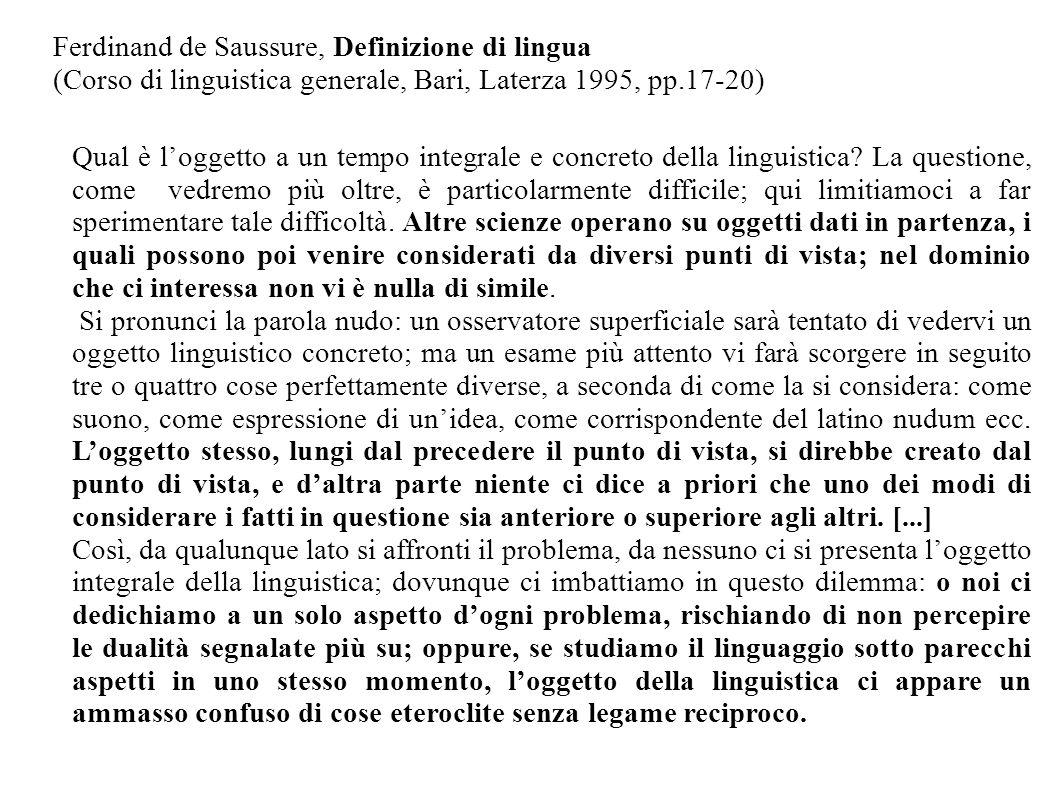 Ferdinand de Saussure, Definizione di lingua (Corso di linguistica generale, Bari, Laterza 1995, pp.17-20)