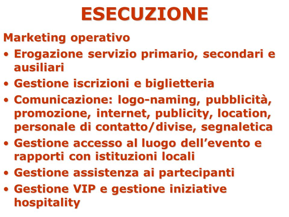 ESECUZIONE Marketing operativo
