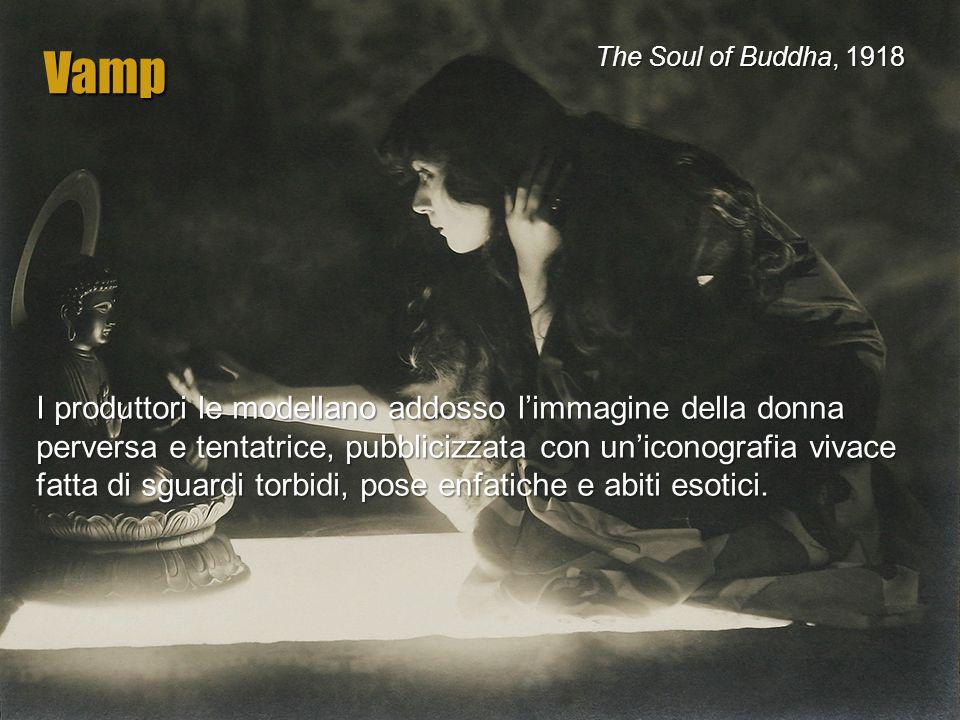 Vamp The Soul of Buddha, 1918.