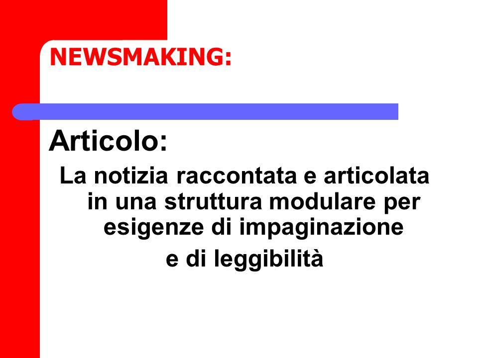 Articolo: NEWSMAKING: