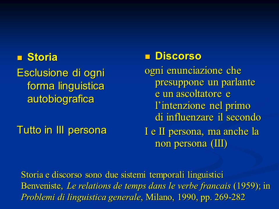 Esclusione di ogni forma linguistica autobiografica