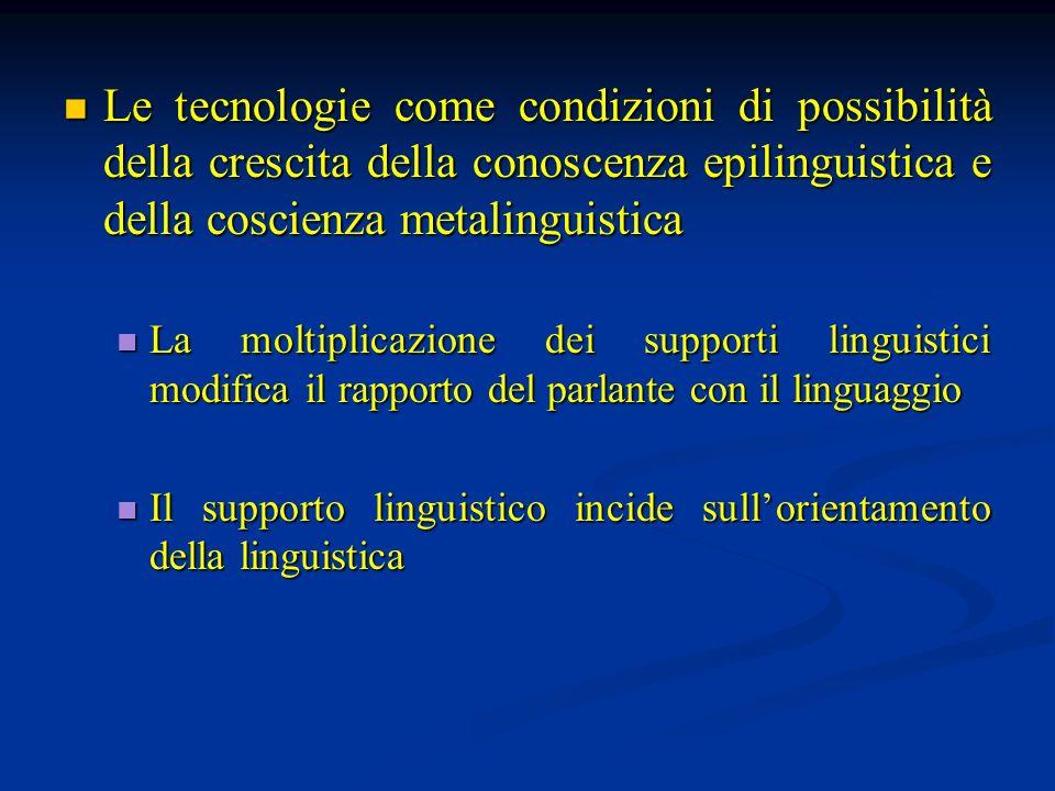 Le tecnologie come condizioni di possibilità della crescita della conoscenza epilinguistica e della coscienza metalinguistica