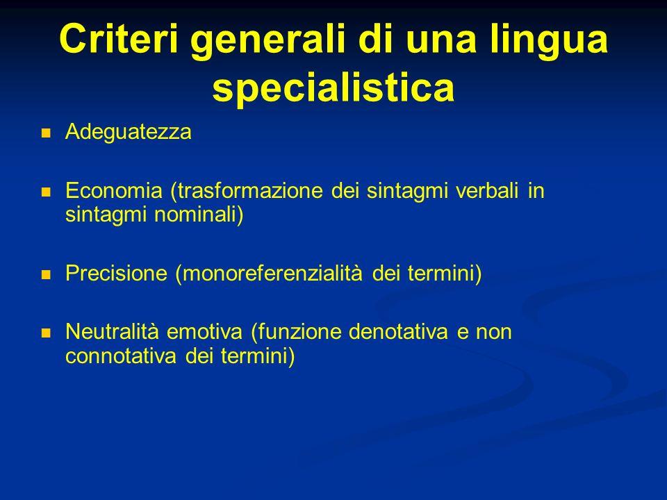 Criteri generali di una lingua specialistica