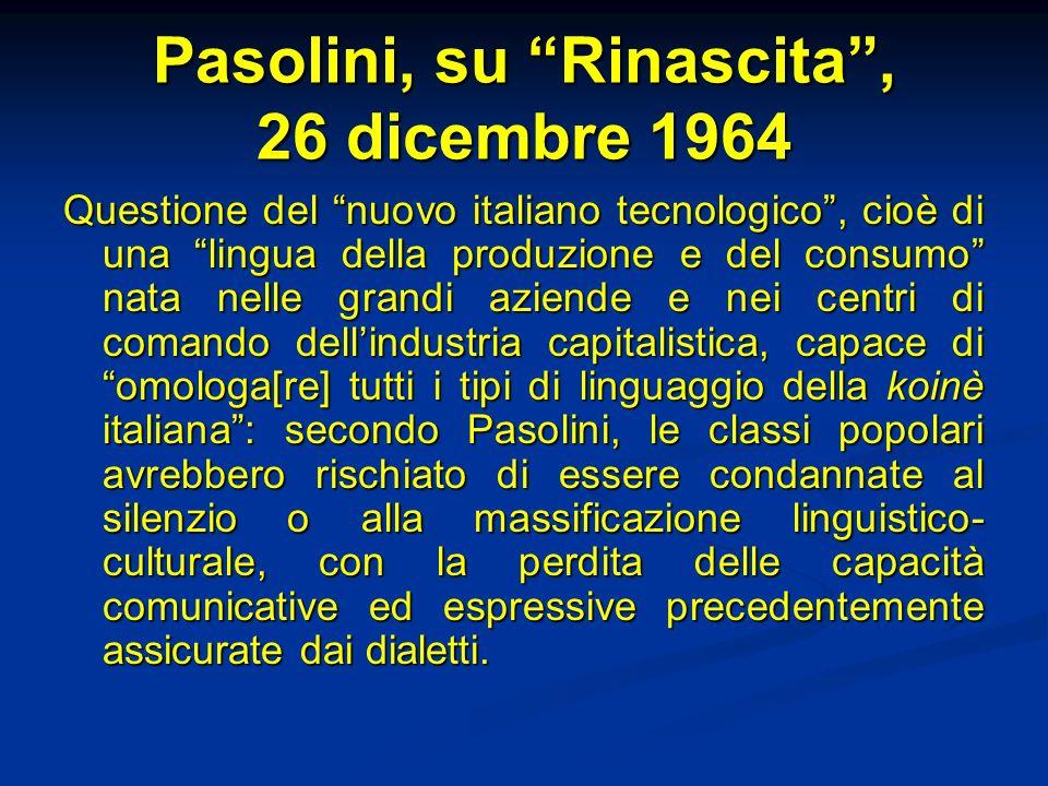Pasolini, su Rinascita , 26 dicembre 1964