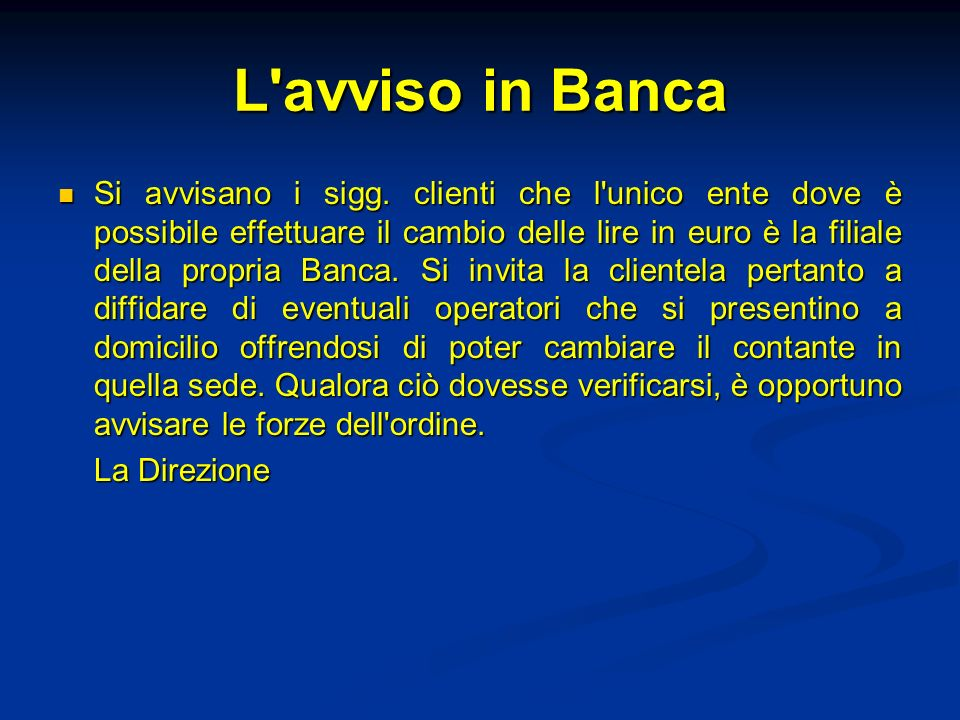 L avviso in Banca