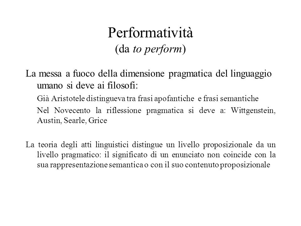 Performatività (da to perform)