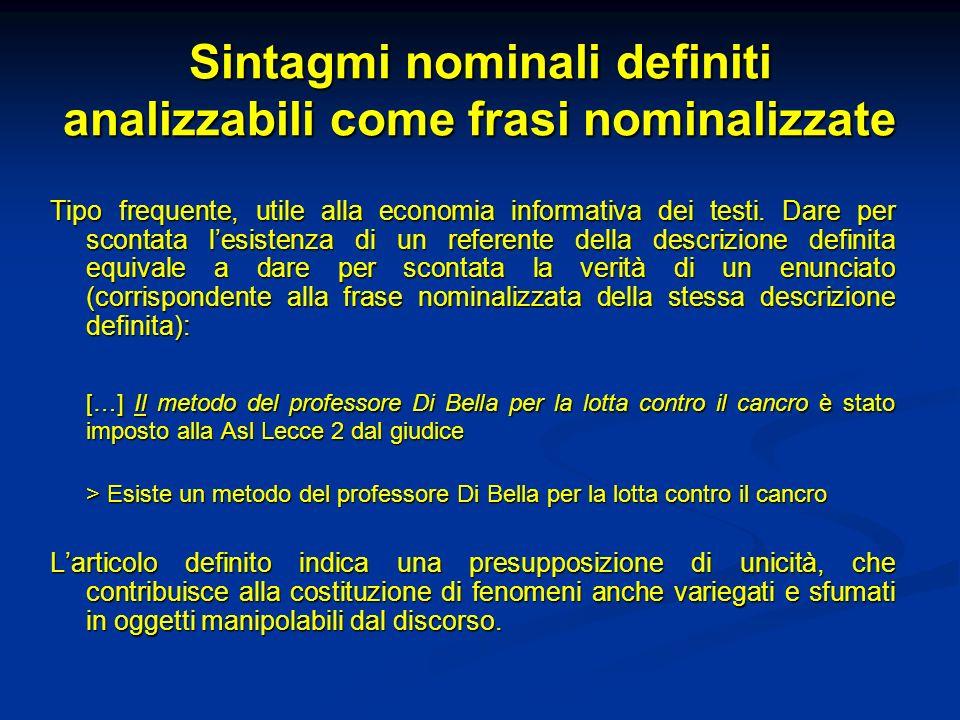 Sintagmi nominali definiti analizzabili come frasi nominalizzate
