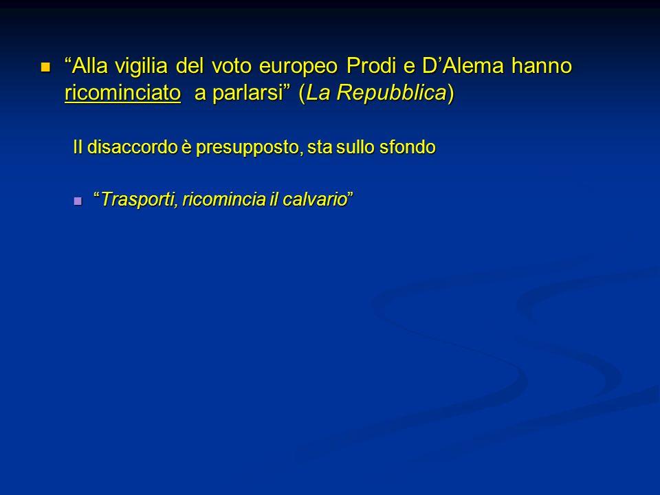 Alla vigilia del voto europeo Prodi e D'Alema hanno ricominciato a parlarsi (La Repubblica)