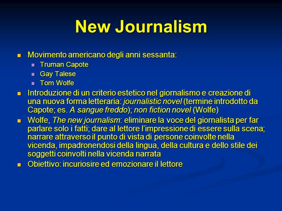 New Journalism Movimento americano degli anni sessanta: