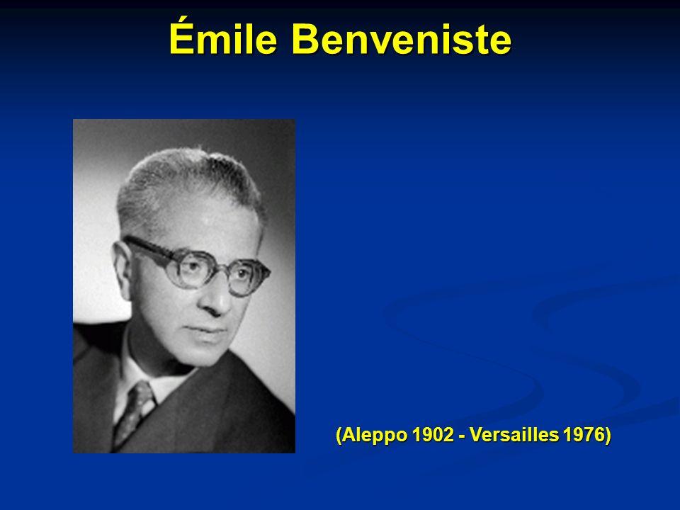Émile Benveniste (Aleppo 1902 - Versailles 1976) 13