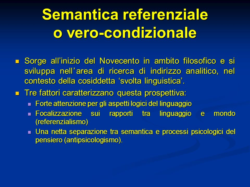 Semantica referenziale o vero-condizionale