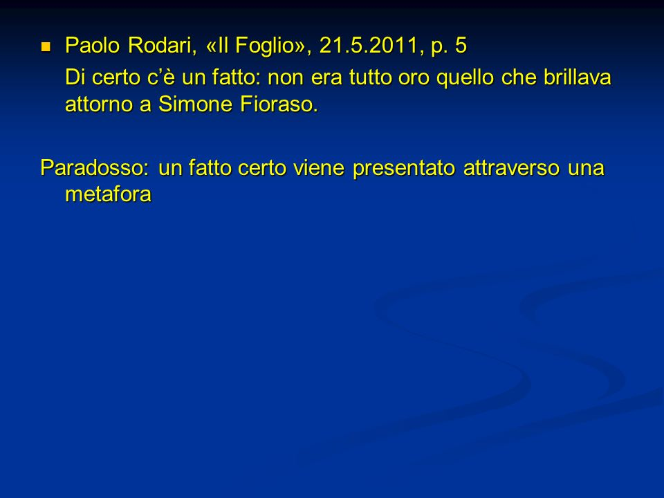Paolo Rodari, «Il Foglio», 21.5.2011, p. 5