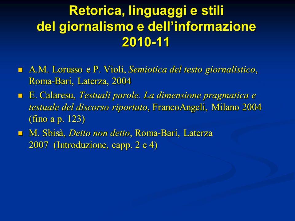 Retorica, linguaggi e stili del giornalismo e dell'informazione 2010-11