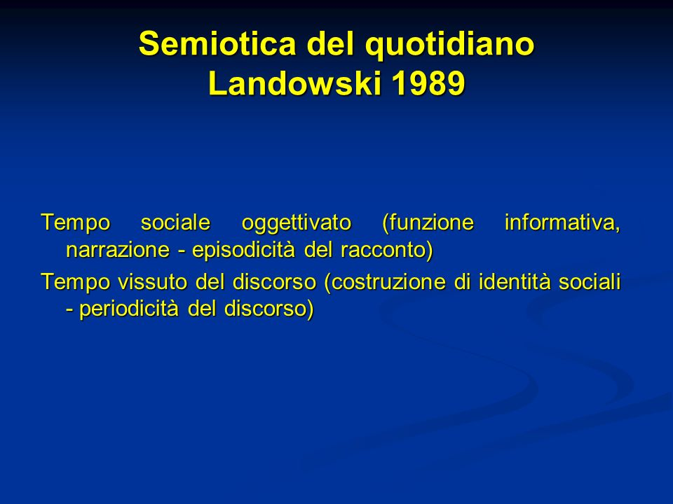 Semiotica del quotidiano Landowski 1989