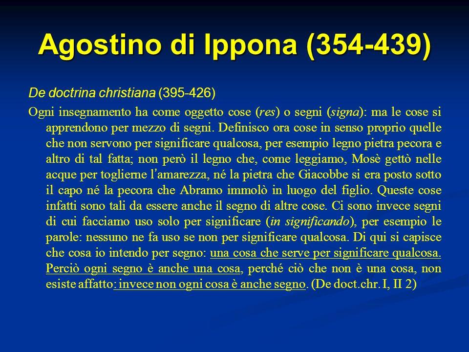 Agostino di Ippona (354-439) De doctrina christiana (395-426)