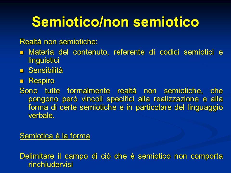 Semiotico/non semiotico