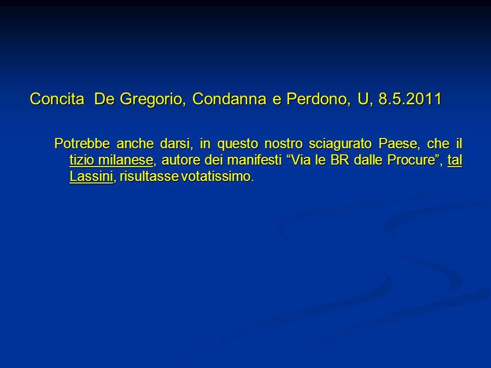 Concita De Gregorio, Condanna e Perdono, U, 8.5.2011