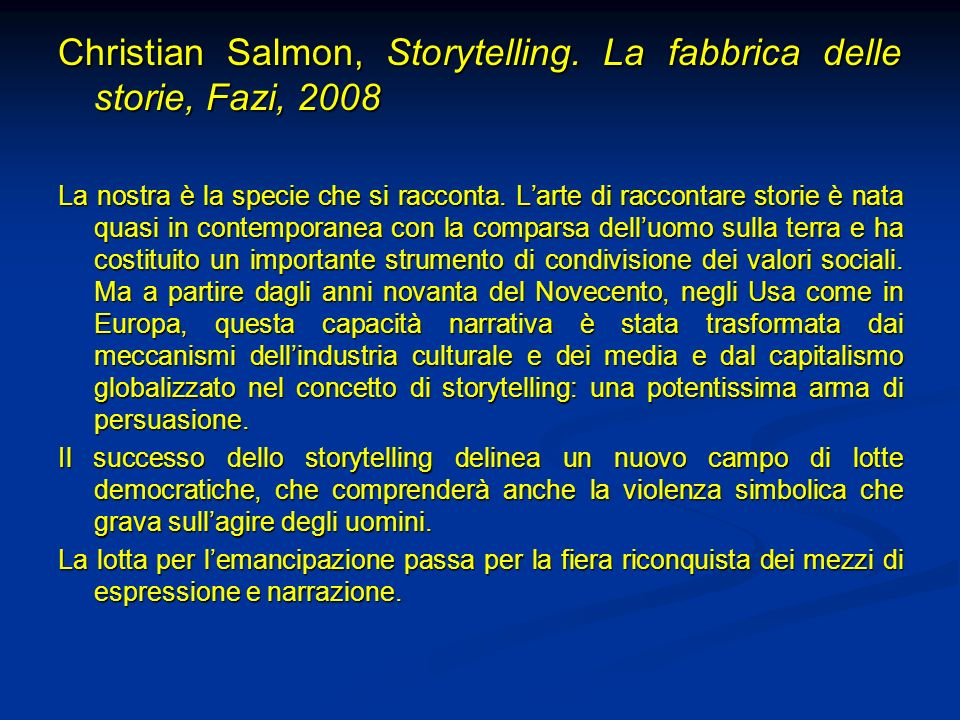Christian Salmon, Storytelling. La fabbrica delle storie, Fazi, 2008