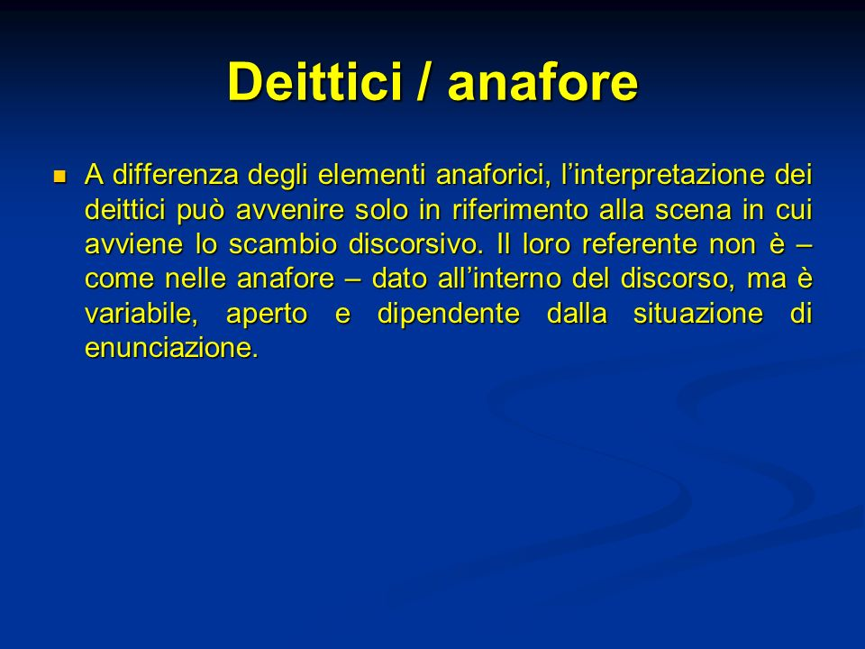 Deittici / anafore