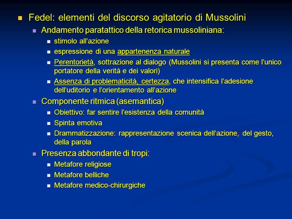 Fedel: elementi del discorso agitatorio di Mussolini