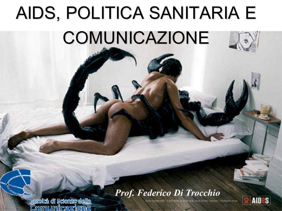 AIDS, POLITICA SANITARIA E COMUNICAZIONE