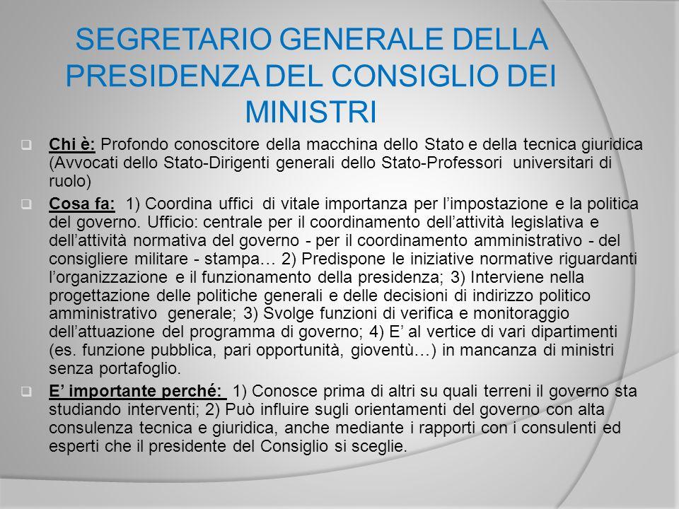 SEGRETARIO GENERALE DELLA PRESIDENZA DEL CONSIGLIO DEI MINISTRI
