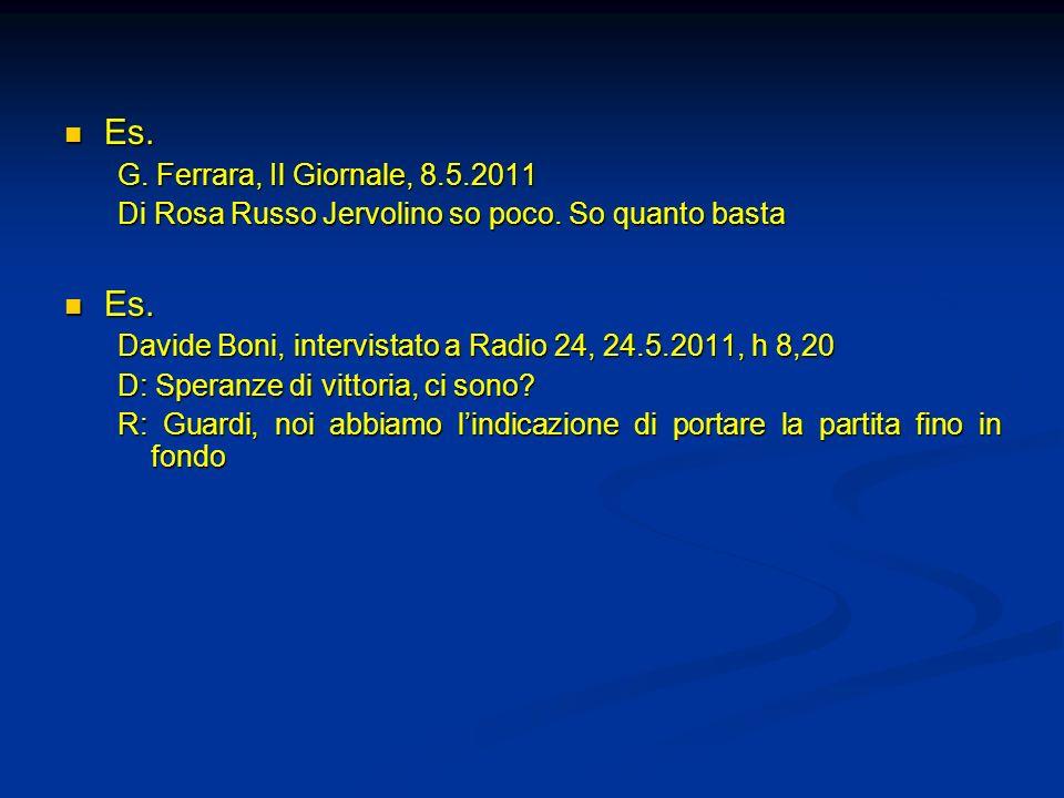Es. G. Ferrara, Il Giornale, 8.5.2011
