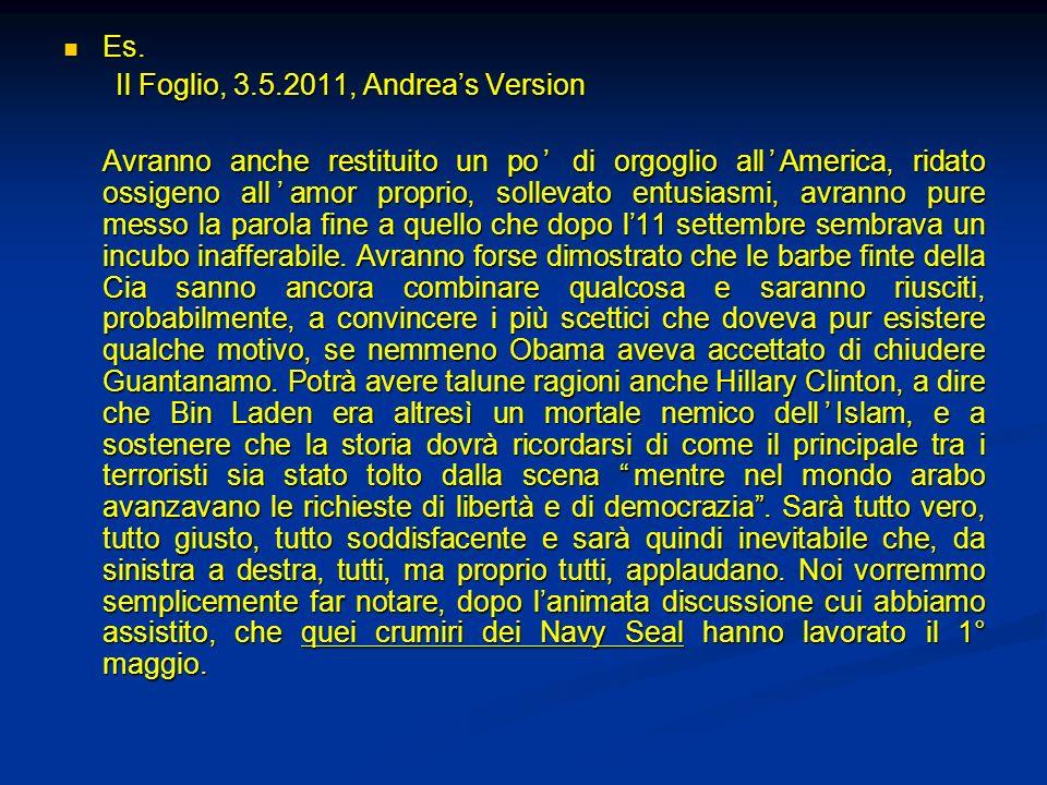 Es. Il Foglio, 3.5.2011, Andrea's Version.