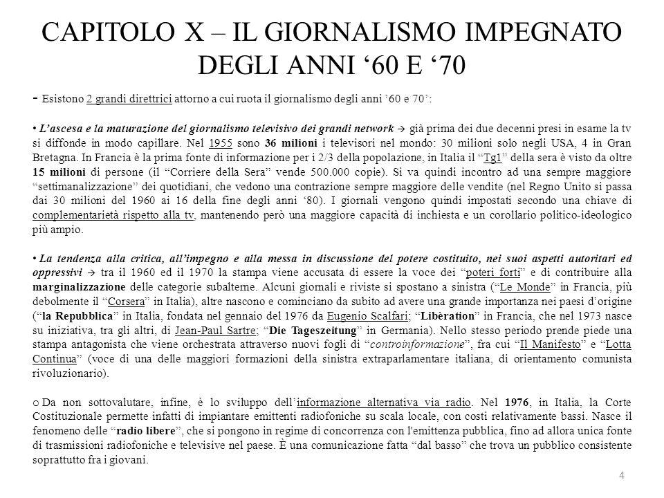 CAPITOLO X – IL GIORNALISMO IMPEGNATO DEGLI ANNI '60 E '70