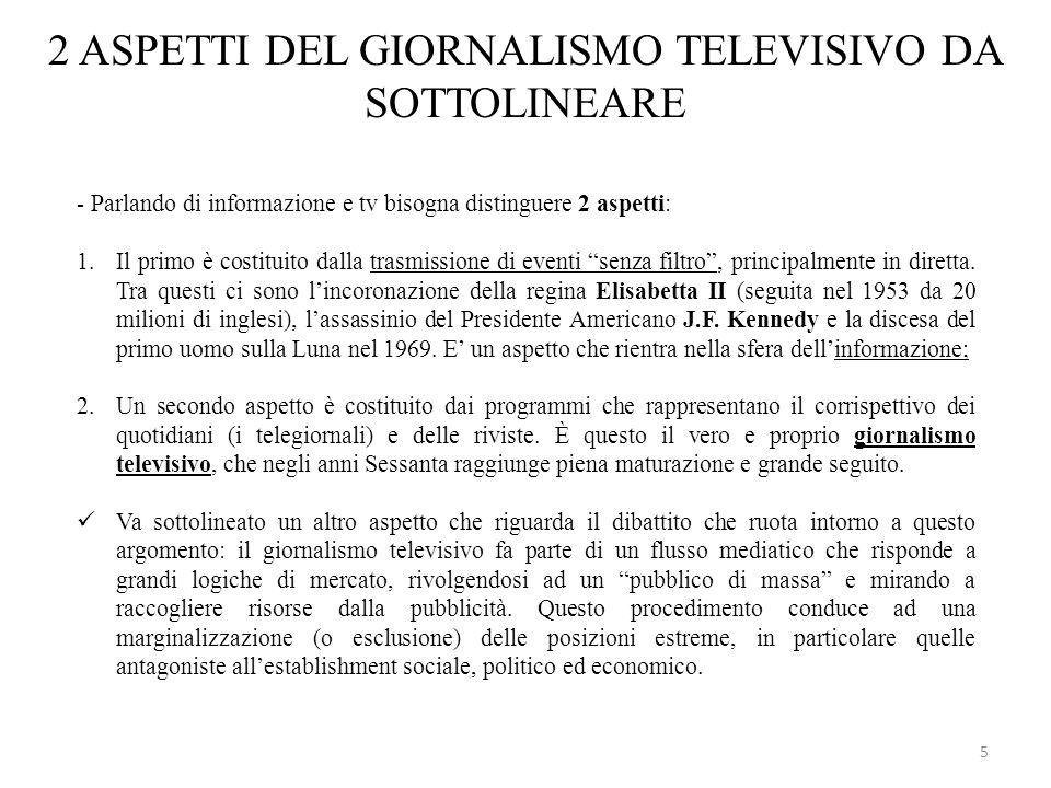2 ASPETTI DEL GIORNALISMO TELEVISIVO DA SOTTOLINEARE