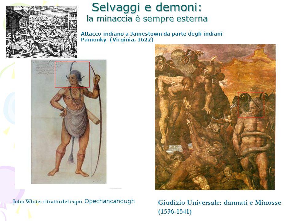 Selvaggi e demoni: la minaccia è sempre esterna