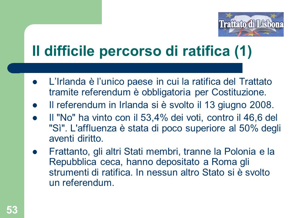 Il difficile percorso di ratifica (1)
