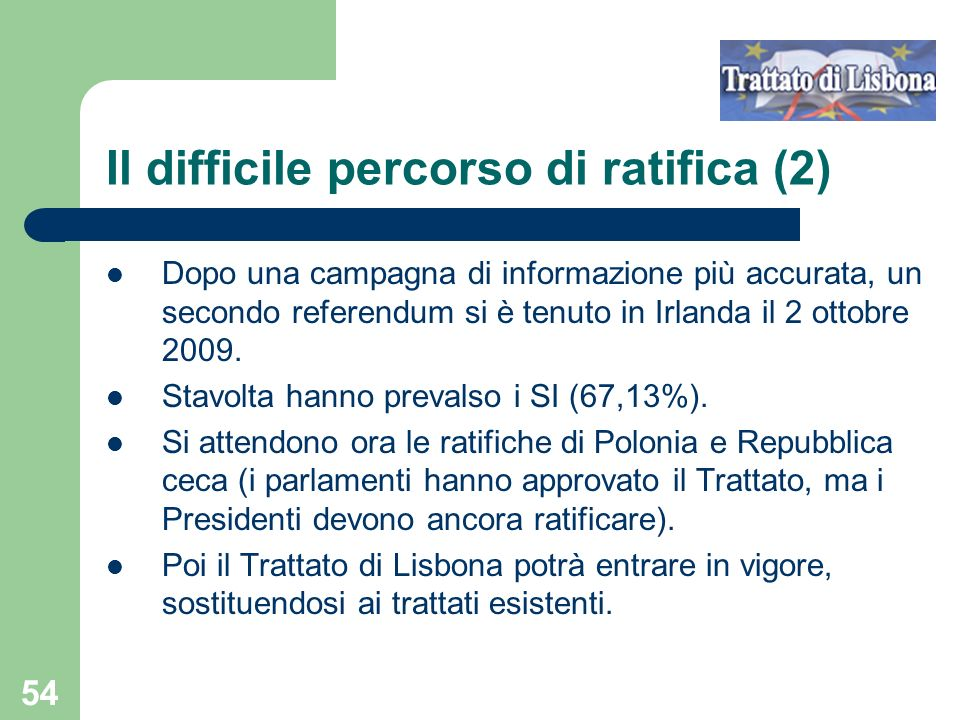 Il difficile percorso di ratifica (2)