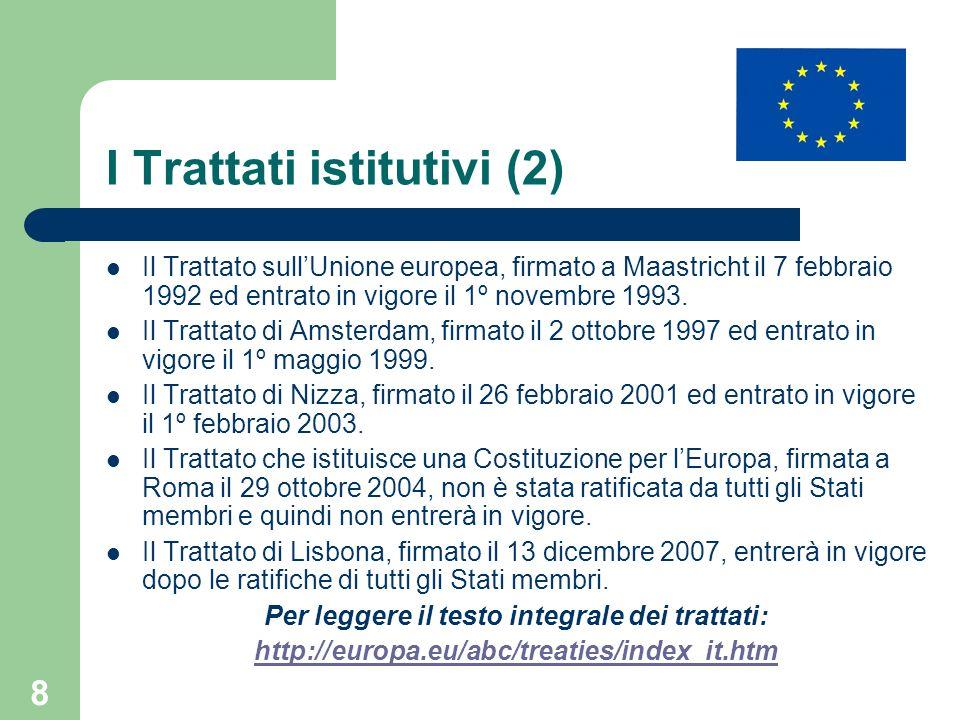 I Trattati istitutivi (2)