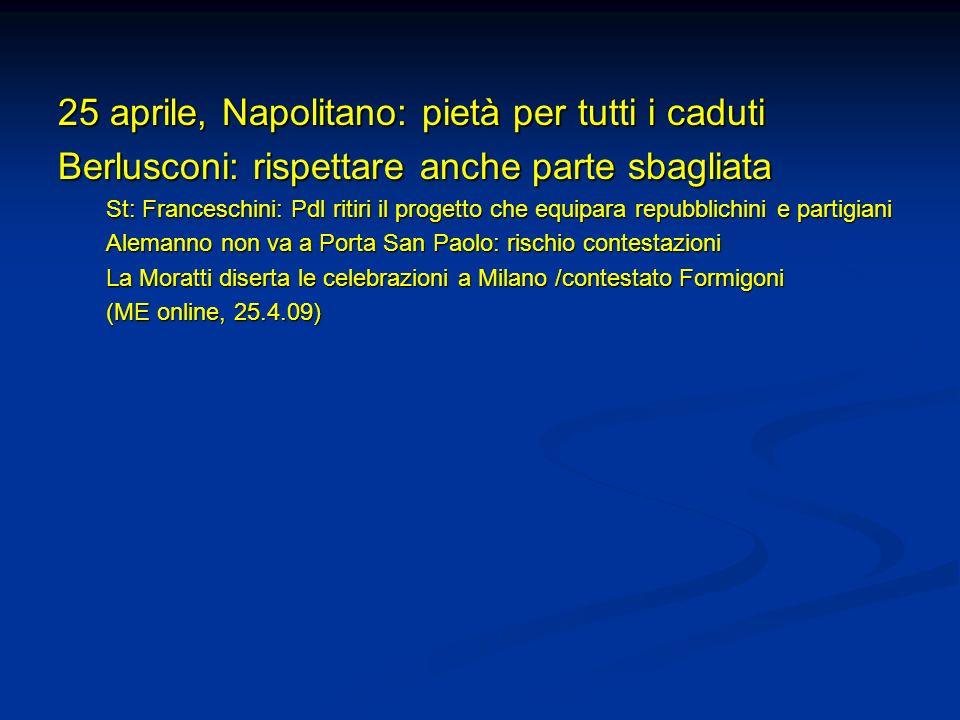 25 aprile, Napolitano: pietà per tutti i caduti