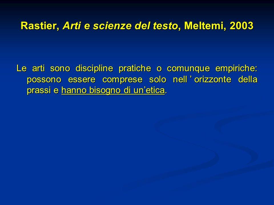 Rastier, Arti e scienze del testo, Meltemi, 2003