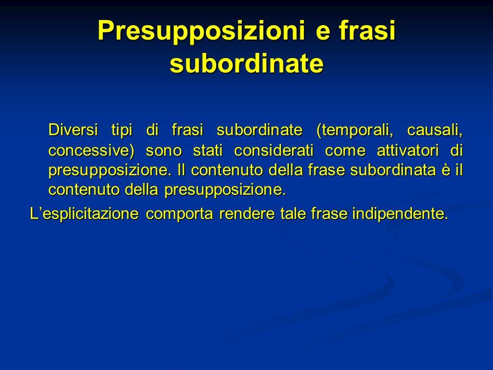 Presupposizioni e frasi subordinate