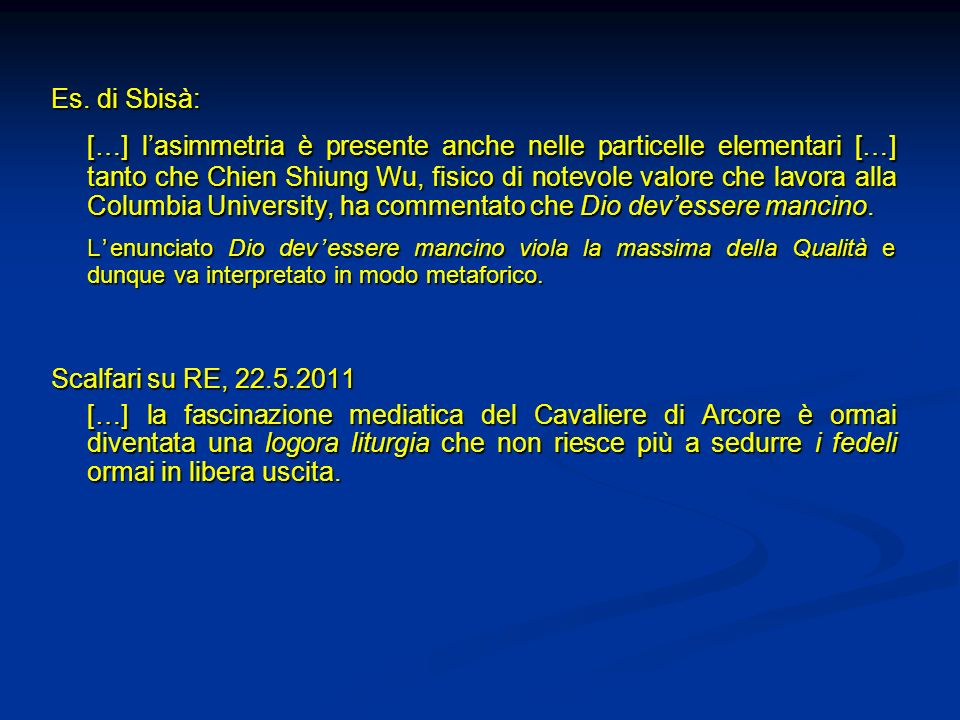 Es. di Sbisà: