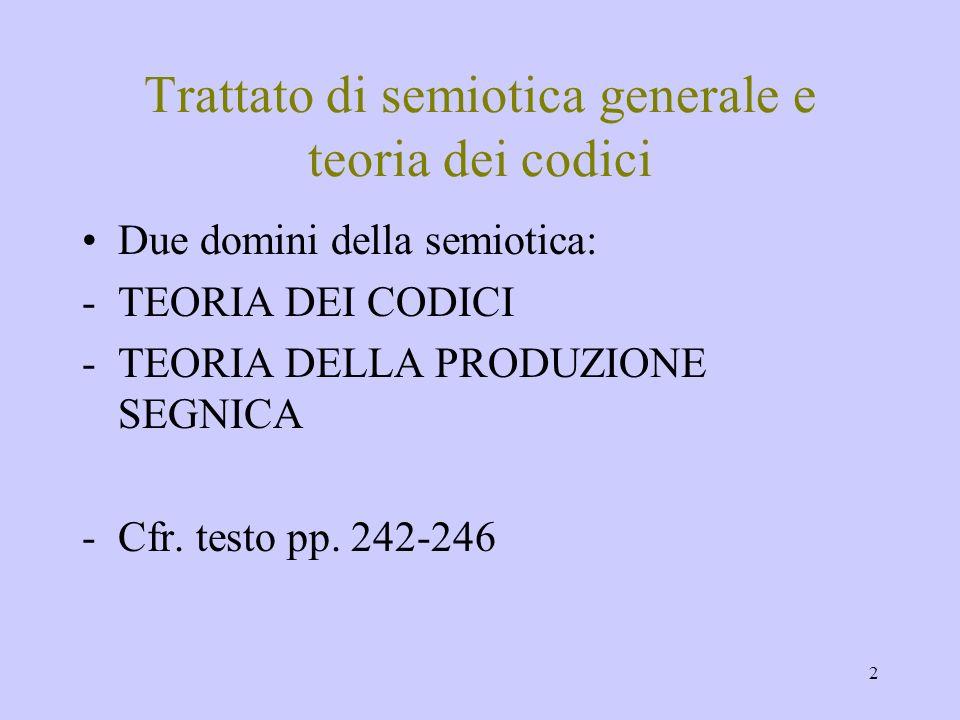 Trattato di semiotica generale e teoria dei codici