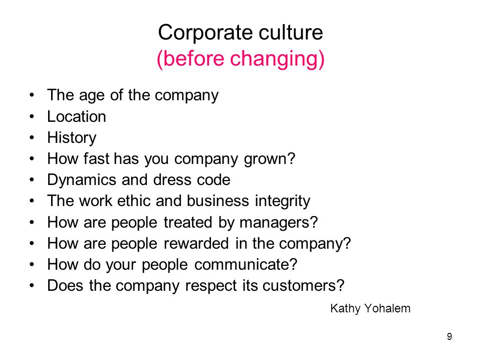 Corporate culture (before changing)