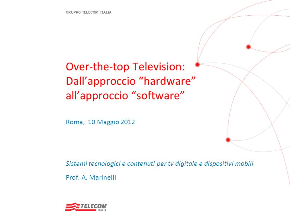 Over-the-top Television: Dall'approccio hardware all'approccio software