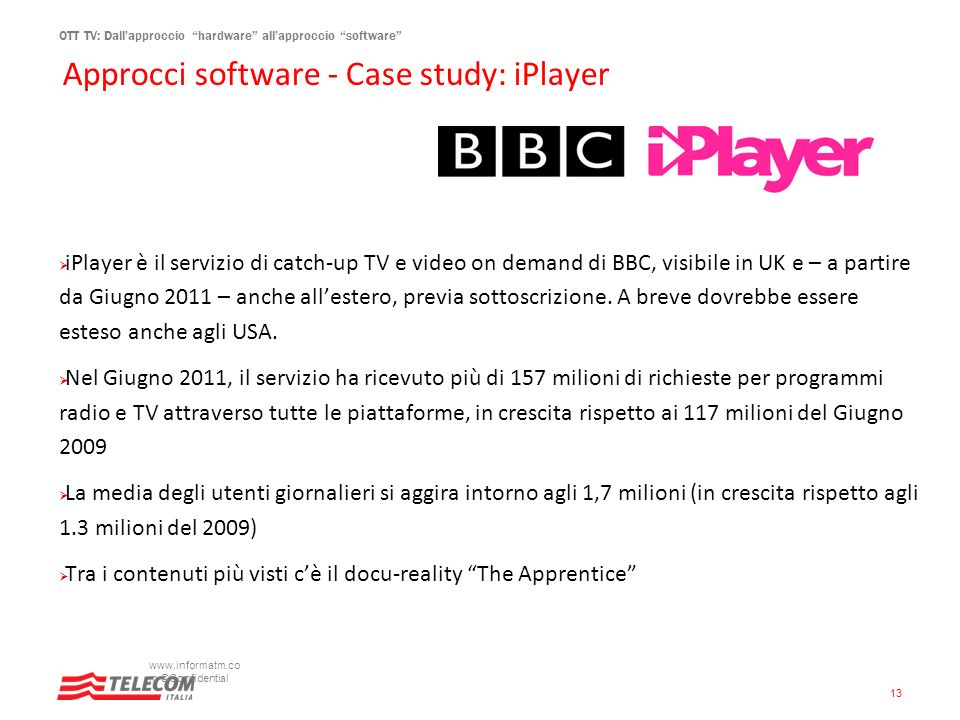 Approcci software - Case study: iPlayer