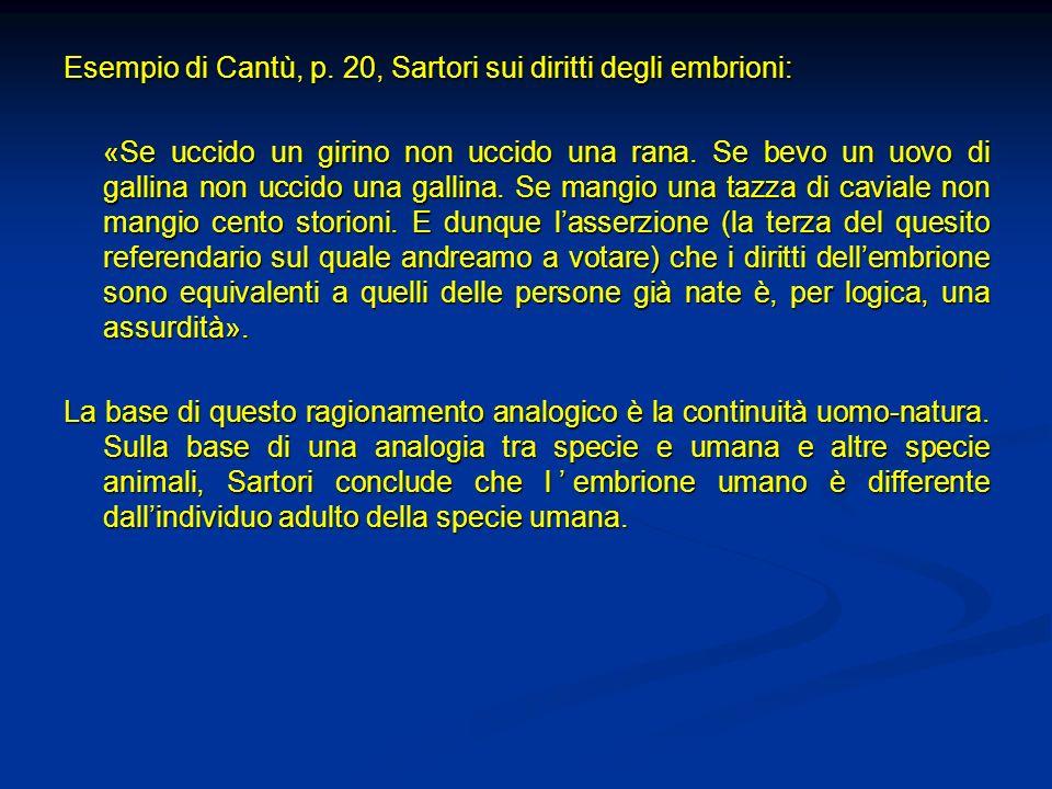 Esempio di Cantù, p. 20, Sartori sui diritti degli embrioni: