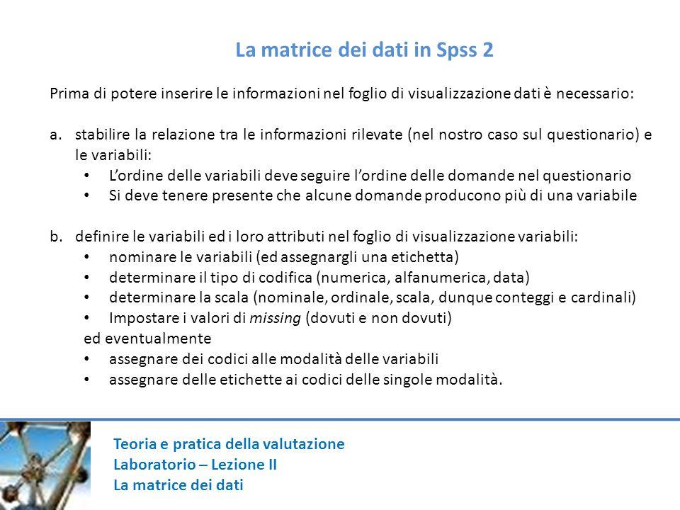La matrice dei dati in Spss 2