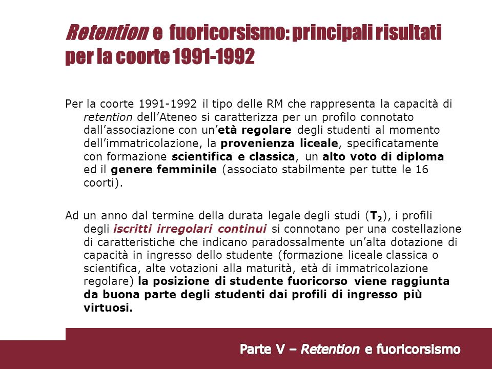 Retention e fuoricorsismo: principali risultati per la coorte 1991-1992