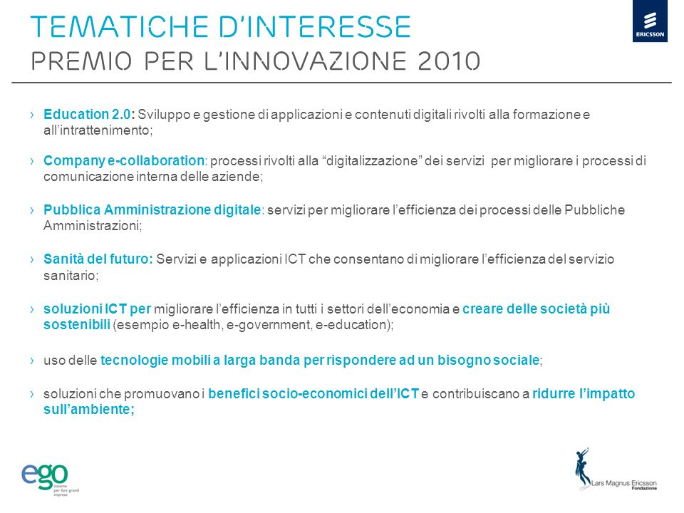 Tematiche d'interesse PREMIO PER L'INNOVAZIONE 2010