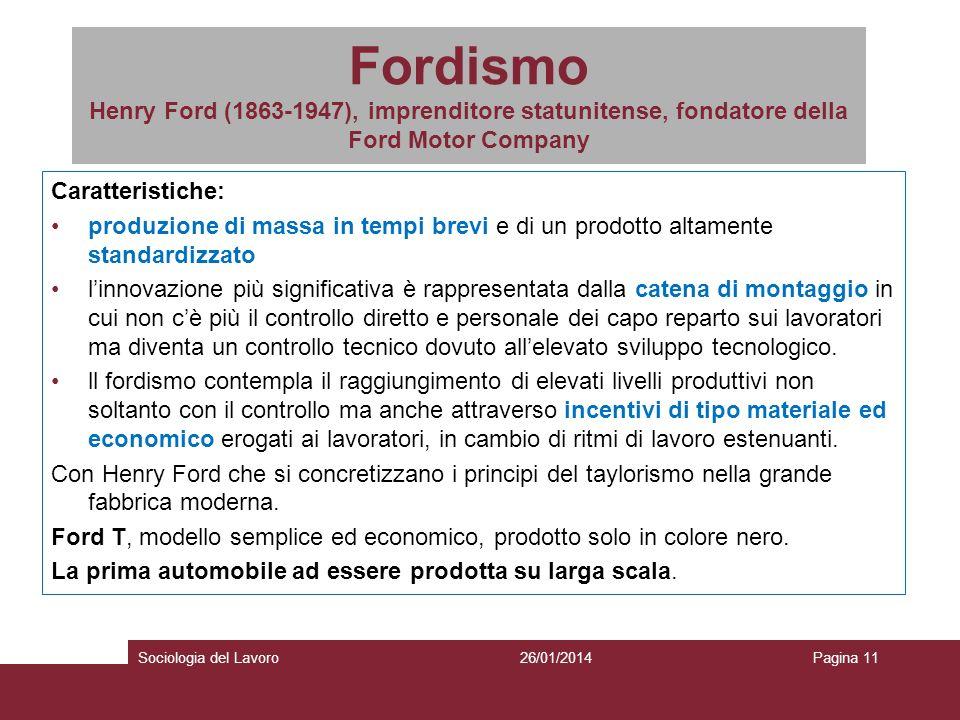 Fordismo Henry Ford (1863-1947), imprenditore statunitense, fondatore della Ford Motor Company