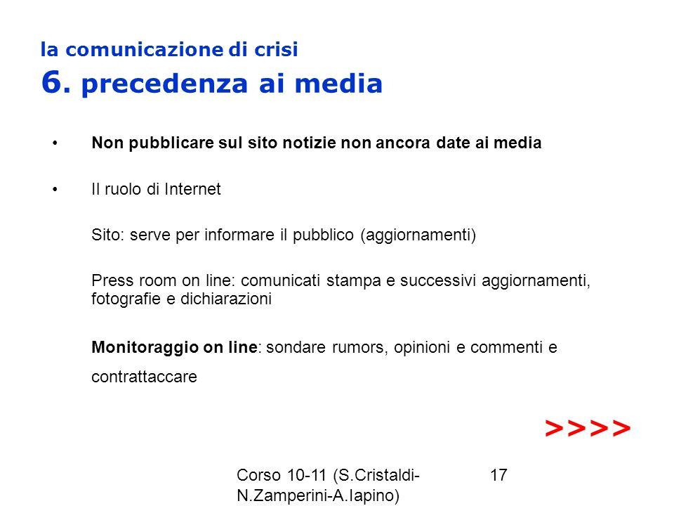 la comunicazione di crisi 6. precedenza ai media