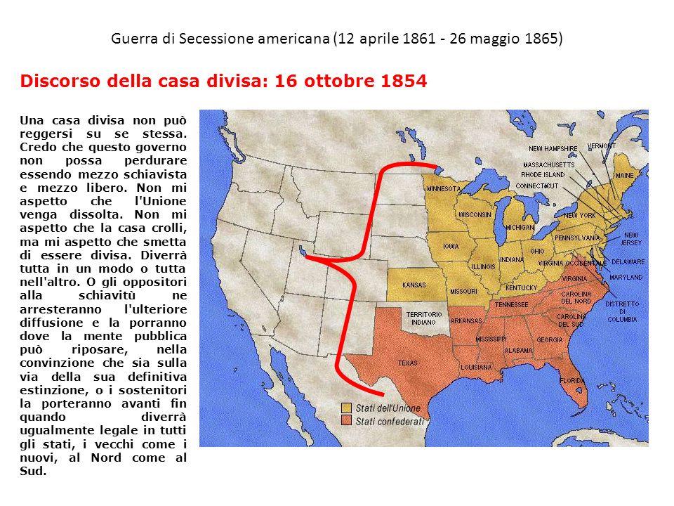 Guerra di Secessione americana (12 aprile 1861 - 26 maggio 1865)